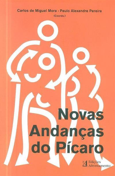 Novas andanças do pícaro (coord. Carlos de Miguel Mora, Paulo Alexandre Pereira)