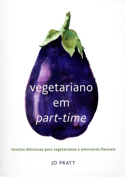 Vegetariano em part-time (Jo Pratt)