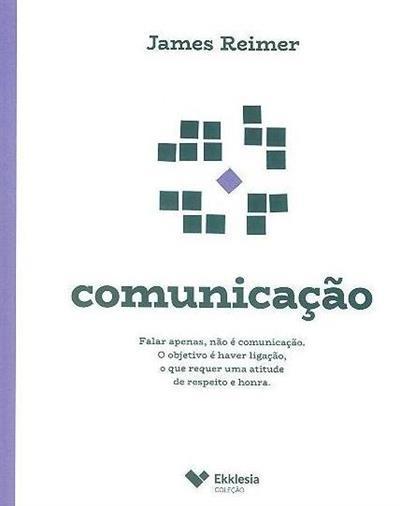 Comunicação (James Reimer)