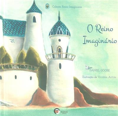 O reino imaginário (Daniel Goose)