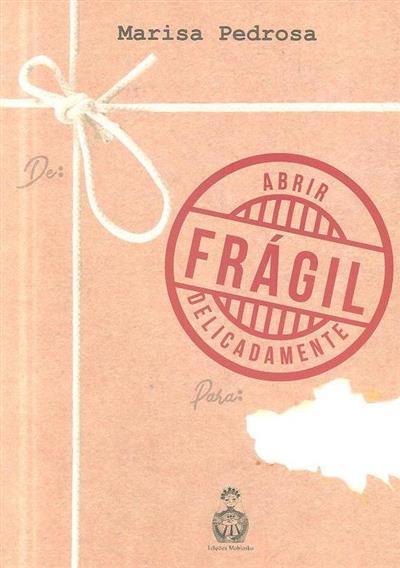 Frágil (Maria Pedrosa)
