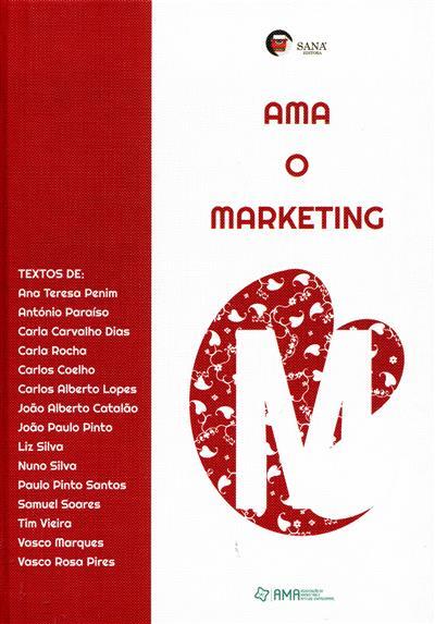 Ama o marketing (Ana Teresa Penim... [et al.])