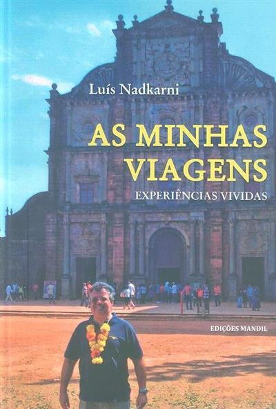 As minhas viagens (Luís Nadkarni)