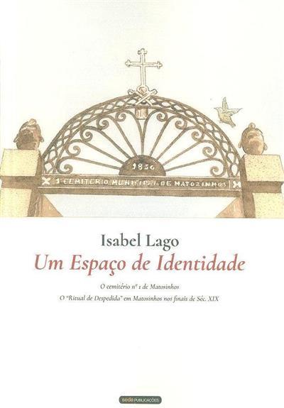 Um espaço de identidade (Isabel Lago)
