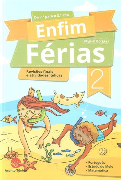Enfim férias 2 (Miguel Borges)
