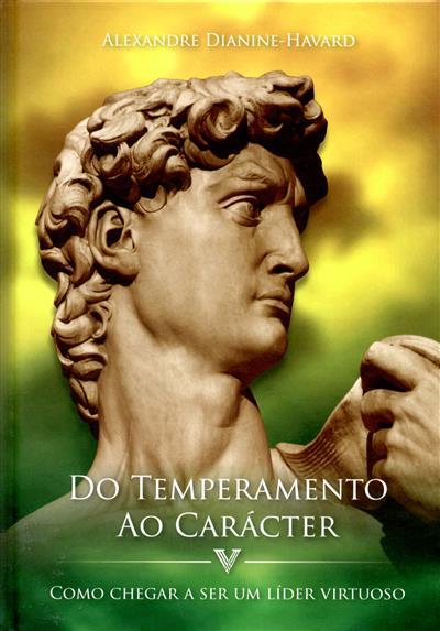 Do temperamento ao carácter (Alexandre Dianine-Havard)
