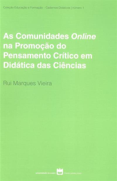 As comunidades Online na promoção do pensamento crítico em didática das ciências (Rui Marques Vieira)