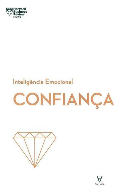 Confiança (Amy Gallo... [et al.])