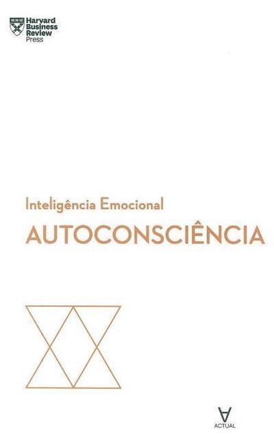 Autoconsciência (Daniel Goleman... [et al.])