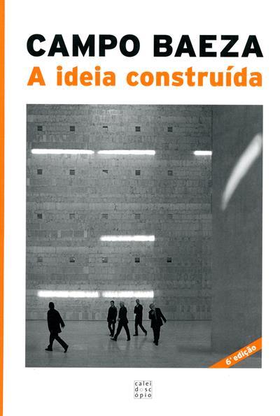 A ideia construída (Campo Baeza)