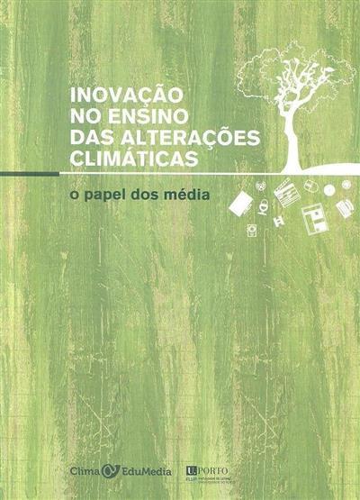 Inovação no ensino das alterações climáticas (José Azevedo... [et al.])