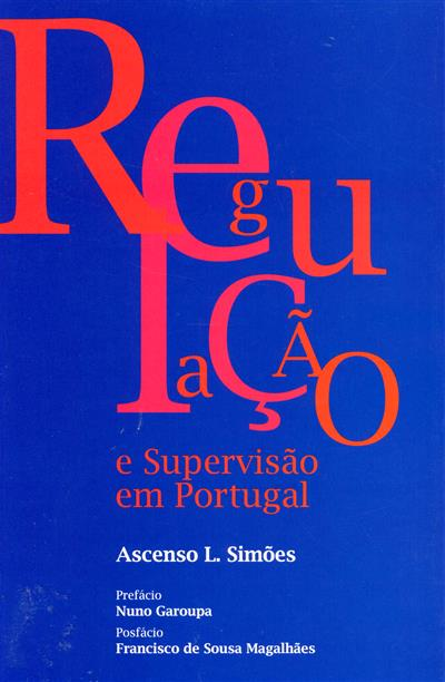 Regulação e supervisão em Portugal (Ascenso L. Simões)