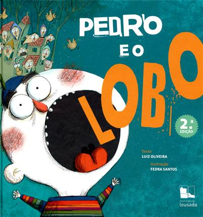 Pedro e o lobo (Luiz Oliveira)