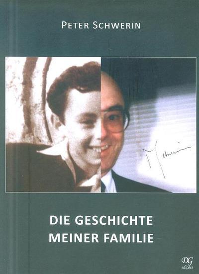 Die Geschichte meiner Familie (Peter Schwerin)