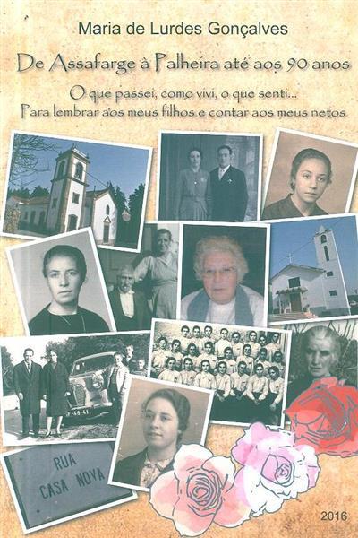De Assafarge à Palheira até aos 90 anos (Maria de Lurdes Gonçalves)