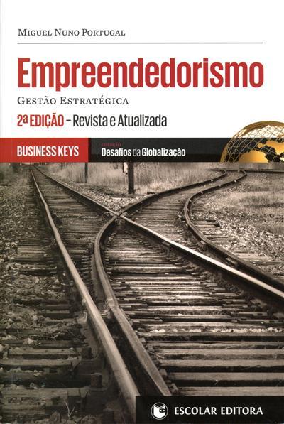 Empreendedorismo (Miguel Nuno Portugal)