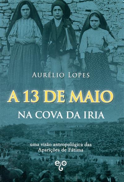 A 13 de maio na Cova da Iria (Aurélio Lopes)