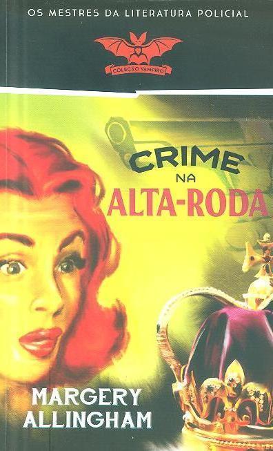 Crime na alta-roda (Margery Allingham)