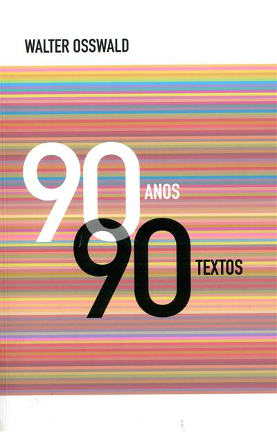 90 anos, 90 textos (Walter Osswald)