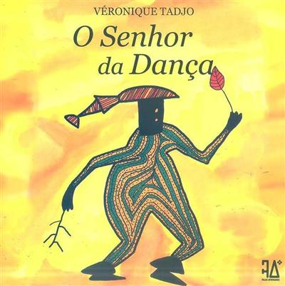 O senhor da dança (texto e il. Véronique Tadjo)