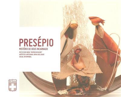 Presépio, mistério de Deus incarnado (texto José Maria Costa... [et al.])