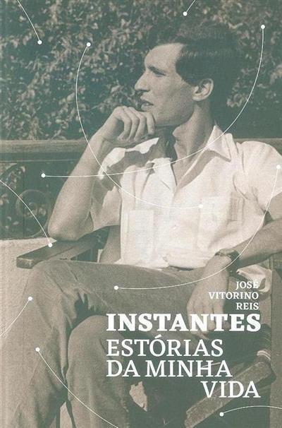Instantes (José Vitorino Reis)