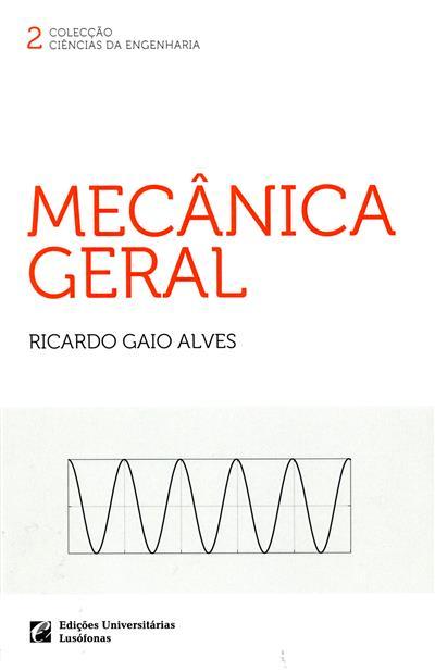 Mecânica geral (Ricardo Gaio Alves)