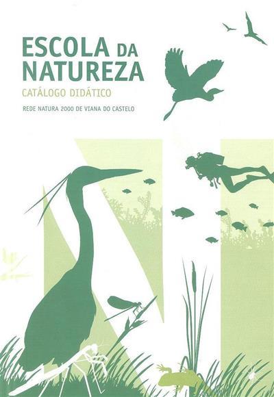 Escola da Natureza (coord. José Maria Costa)