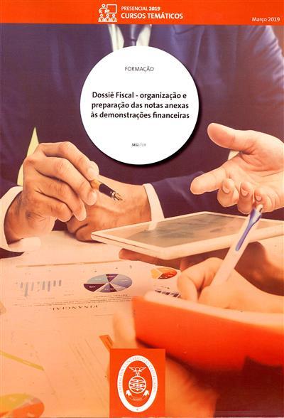 Dossiê fiscal (Carlos Manuel Fernandes Plácido, Domingos João Dias Tristan Ribeiro, Ricardo Jorge Pereira )