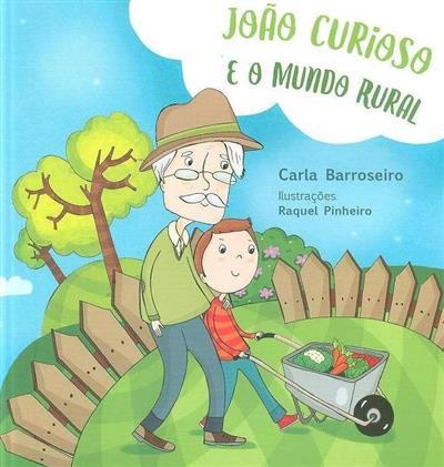 João Curioso e o mundo rural (Carla Barroseiro)