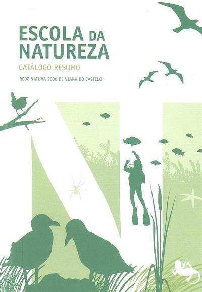 Escola da Natureza, catálogo resumo (coord. José Maria Costa)