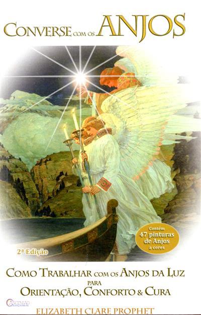 Converse com os anjos (Elizabeth Clare Prophet)