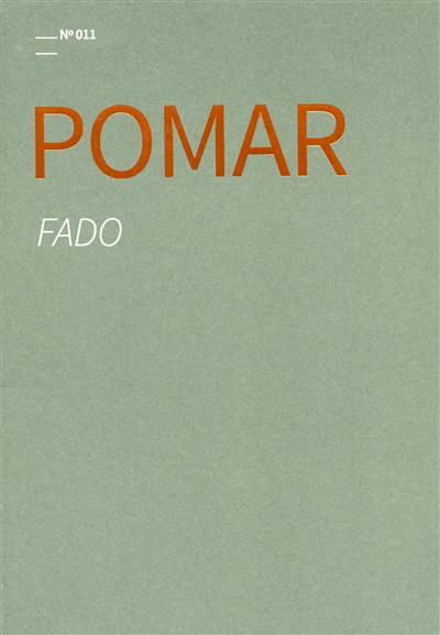 Pomar, fado (texto Sara Pereira)