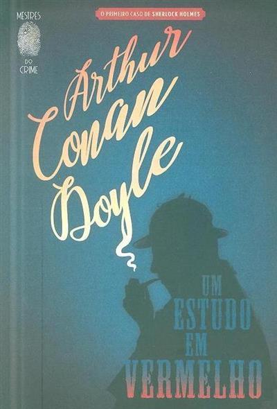 Um estudo em vermelho (Arthur Conan Doyle)