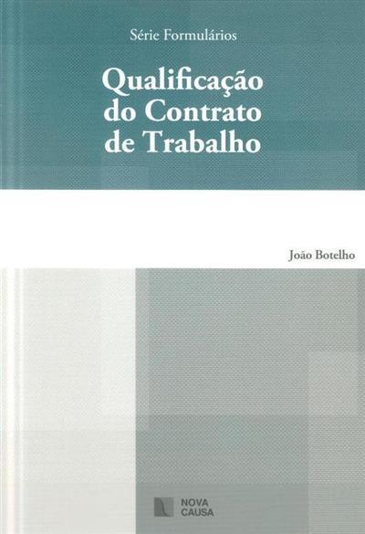 Qualificação do contrato de trabalho (João Botelho)