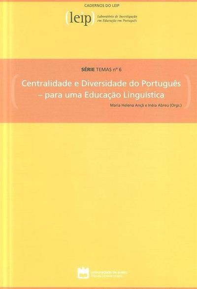 Centralidade e diversidade do português (org. Maria Helena Ançã, Inéia Abreu)