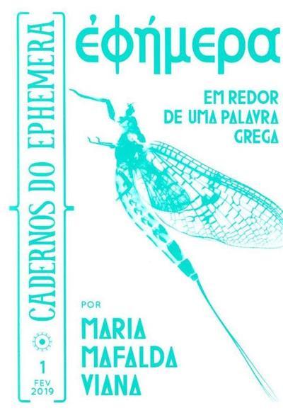 Ephemera (Maria Mafalda Viana)