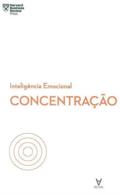 Concentração (autores Daniel Goleman... [et al.])