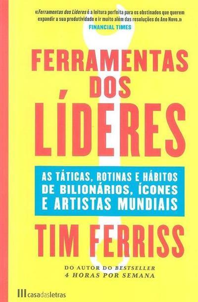 Ferramentas dos líderes (Timothy Ferriss)