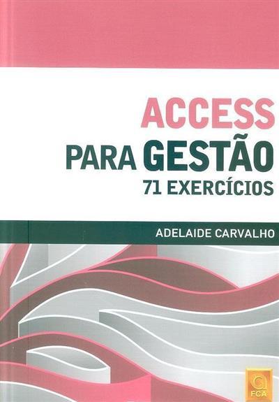 Access para gestão (Adelaide Carvalho)