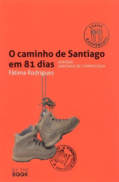 O caminho de Santiago em 81 dias (Fáima Rodriges)