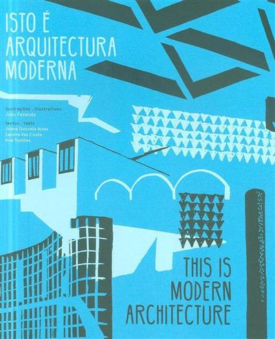 Isto é arquitectura moderna (il. João Fazenda)