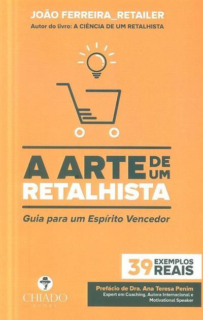 A arte de um retalhista (João Ferreira_Retailer)