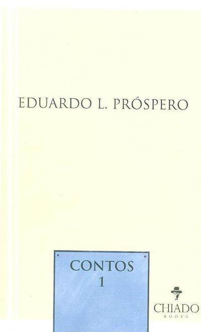 Contos 1 (Eduardo L. Próspero)