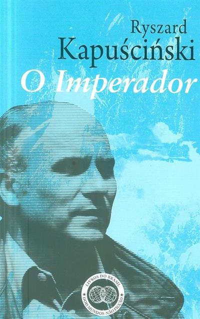 O imperador (Ryszard Kapuscinski)