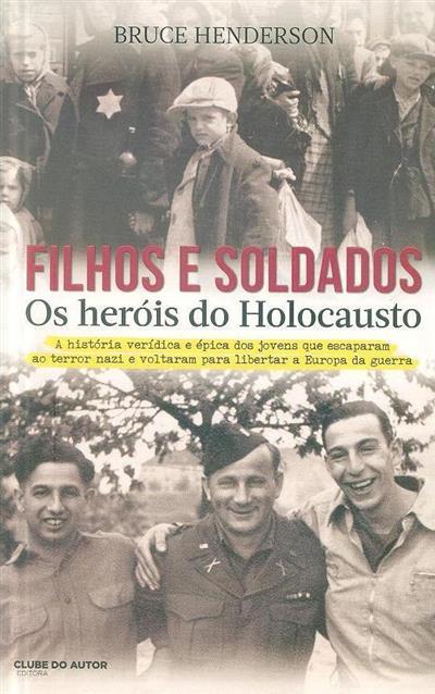 Filhos e soldados (Bruce Henderson)