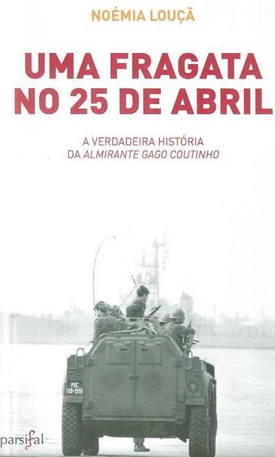 Uma fragata no 25 de Abril (Noémia Louçã)