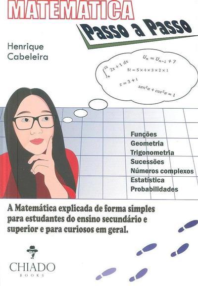 Matemática passo a passo (Henrique Cabeleira)