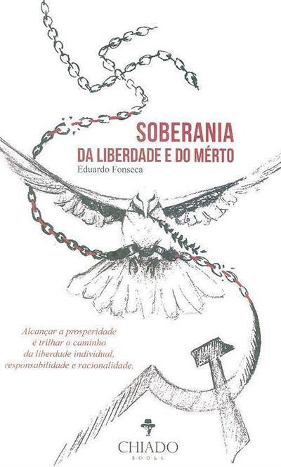 Soberania da liberdade e do mérito (Eduardo Lopes)
