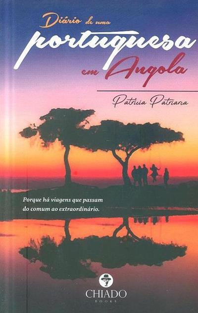 Diário de uma portuguesa em Angola (Patrícia Patriarca)